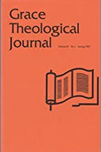 Grace Theological Journal - Volume 8, No. 1, Spring, 1987