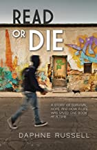 Read or Die: A Story of Survival, Hope, and How a Life Was Saved One Book at a Time