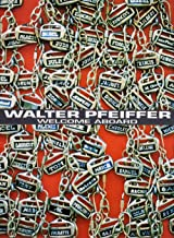 Walter Pfeiffer: Welcome Aboard: Photographs 1980-2000