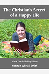 The Christian's Secret of a Happy Life (English Edition) eBook Kindle