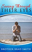 Seeing Through Their Eyes, Vol 1: Short stories, songs and poems of characters in the Bible