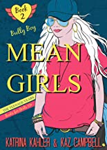 MEAN GIRLS The Teenage Years - Book 2 - Bully Boy: Books for Girls 12+