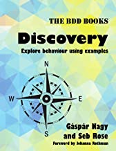 Discovery: Explore behaviour using examples (BDD Books Book 1) (English Edition)