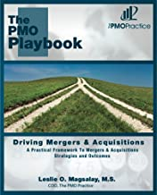 The PMO Playbook: Driving Mergers & Acquisitions