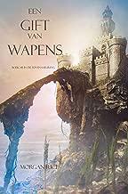 Een Gift Van Wapens (Boek #8 In De Tovenaarsring)
