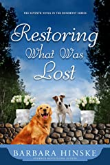 Restoring What Was Lost: The Seventh Novel in the Rosemont Series Kindle Edition
