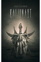 Kaijunaut Kindle Edition