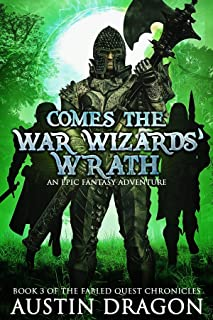 Comes the War Wizards' Wrath: Fabled Quest Chronicles (Book 3)