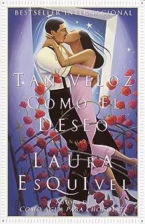 Tan veloz como el deseo: Una Novela (Spanish Edition)