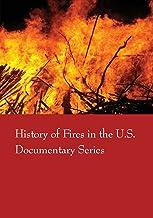 Historia de incendios en los Estados Unidos (serie de documentos)