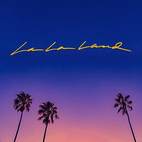 La La Land [Explicit]