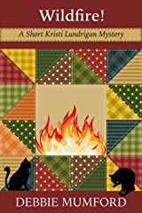 Wildfire! (Kristi Lundrigan Mysteries Book 3) Kindle Edition