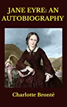 Jane Eyre: An Autobiography (English Edition)