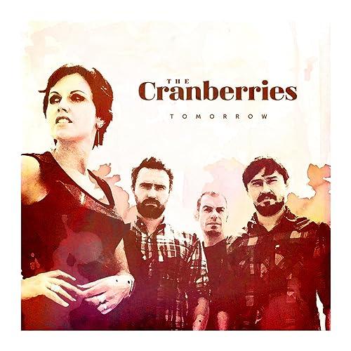 449cc9e200f3c Tomorrow by The Cranberries on Amazon Music - Amazon.com