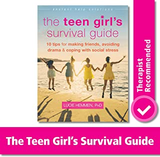 The Teen Girl`s Survival Guide: Ten Tips for Making Friends, Avoiding Drama, and Coping with Social Stress (The Instant Help Solutions Series)