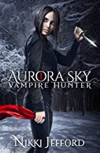 Best aurora sky vampire hunter Reviews