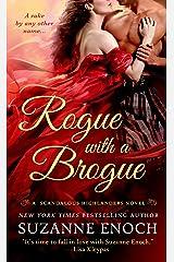 Rogue with a Brogue: A Scandalous Highlanders Novel Kindle Edition