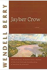Jayber Crow: A Novel (Port William) Kindle Edition