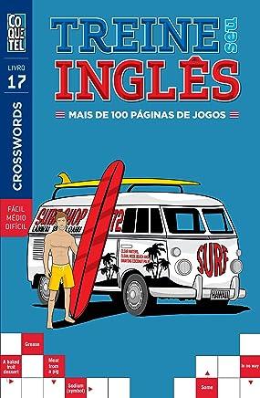 Treine Seu Inglês - Volume 17