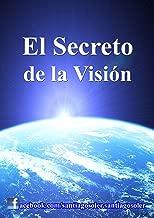 EL SECRETO DE LA VISION: el cielo y sus angeles estaran de tu lado