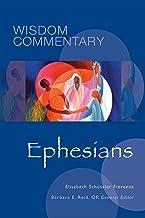 Ephesians (Wisdom Commentary Series Book 50)