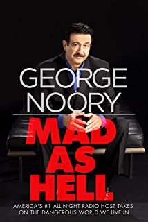Mad as Hell: America's #1 All-Night Radio Host Takes on the Dangerous World We Live In (English Edition)