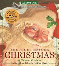 The Night Before Christmas Audiobook: Narrated by Academy Award-Winner Jeff Bridges (The Classic Edition)