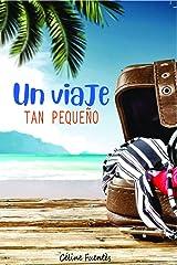 Un viaje tan pequeño: Novela de escape en la Nueva Caledonia (Spanish Edition) Format Kindle