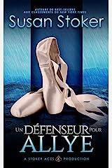 Un Défenseur pour Allye (Mercenaires Rebelles t. 1) Format Kindle
