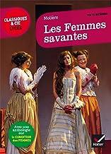 Livres Les Femmes savantes : suivi d'un parcours sur la condition des femmes (Le théâtre) PDF
