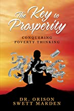 The Key to Prosperity: Conquering Poverty Thinking