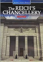 Albert Speer's Berlin: The Reich's Chancellery A Virtual Tour