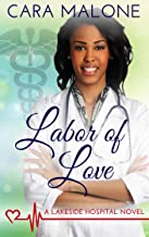 Labor of Love (Lakeside Hospital Book 4)