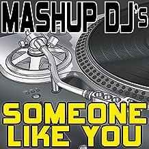 Someone Like You (Remix Tools For Mash-Ups)