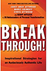 Breakthrough!: Inspirational Strategies for an Audaciously Authentic Life Kindle Edition