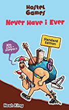 Hostel Games - Never Have I Ever (Standard Edition): A Travel Companion for the Young Adventurer (Hint: Hostels Love Me) (English Edition)