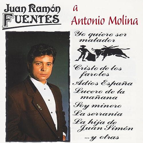 Yo Quiero Ser Matador de Juan Ramón Fuentes en Amazon Music ...