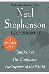 The Baroque Cycle: Quicksilver, The Confusion, and The System of the World Kindle Edition