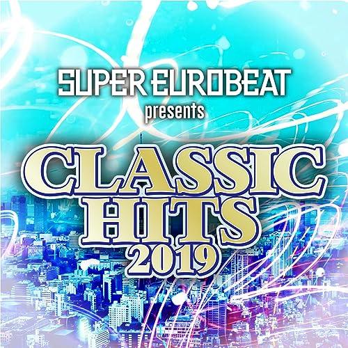SUPER EUROBEAT presents CLASSIC HITS 2019
