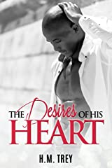 The Desires of His Heart (Peace In The Storm Publishing Presents) Kindle Edition