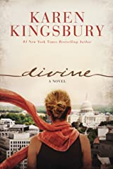 Divine: A Novel (A Clean, Contemporary Christian Fiction Story of Life, Loss, Love, Faith, and the Miracle of Resurrection) Kindle Edition