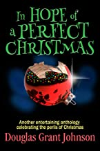 In Hope of a Perfect Christmas (English Edition)