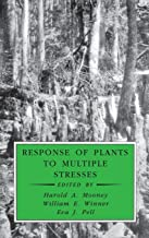 Response of Plants to Multiple Stresses (Physiological Ecology)