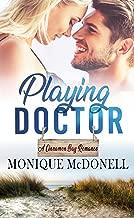 Playing Doctor (A Cinnamon Bay Romance Book 3)