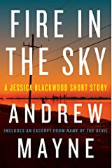 Fire in the Sky: A Jessica Blackwood Short Story (English Edition) Format Kindle