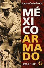 Mexico armado (Spanish Edition)