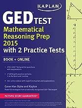 Kaplan GED Test Mathematical Reasoning Prep 2015: Book + Online (Kaplan Test Prep)