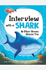 Interview with a Shark: and Other Ocean Giants Too Kindle Edition