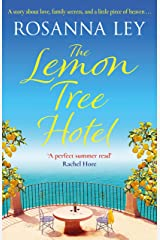 The Lemon Tree Hotel: An enchanting story about family, love and secrets that is perfect for summer! (English Edition) Format Kindle