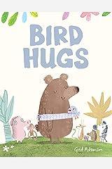 Bird Hugs Kindle Edition